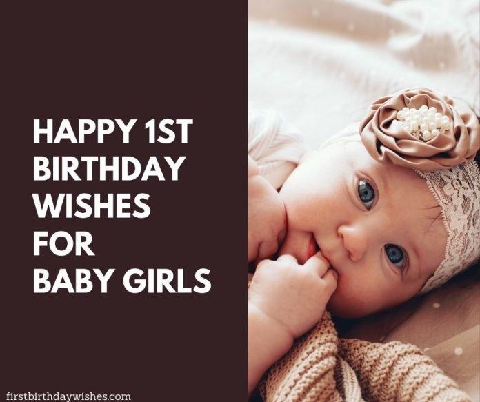 Happy 1st Birthday Wishes For Baby Girls