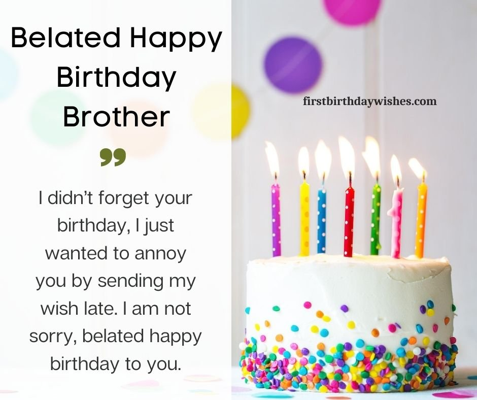 funny belated birthday wishes for brother