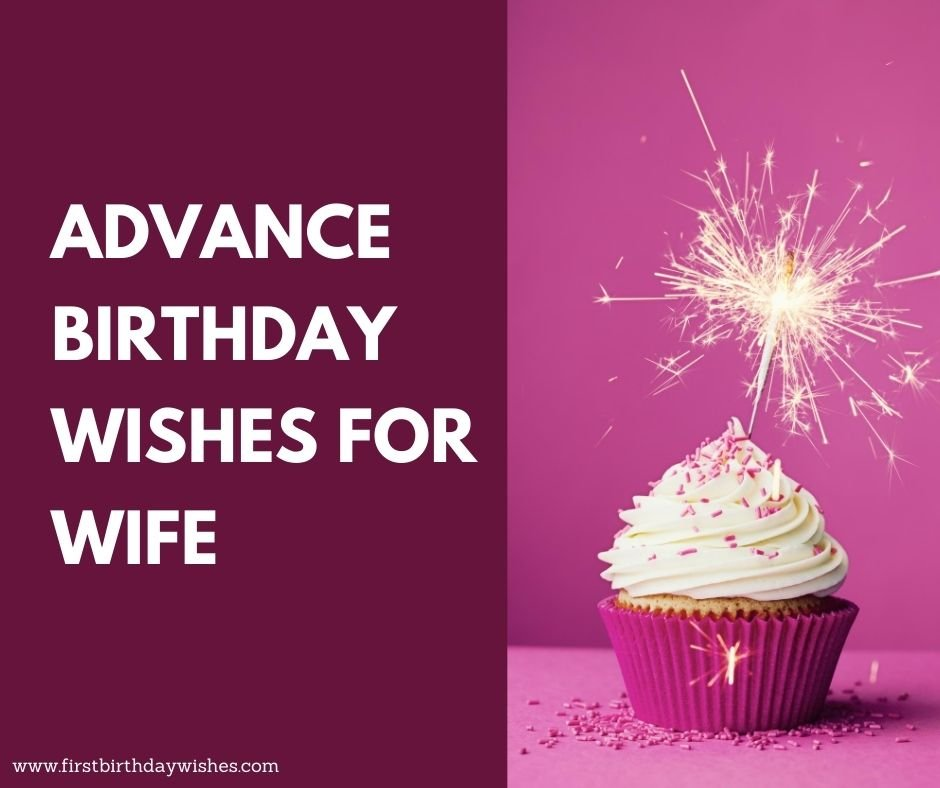 Advance Birthday Wishes for Wife
