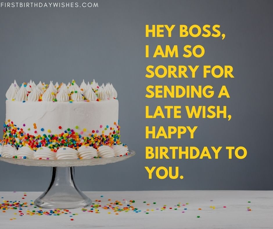 Belated Birthday wishes for Boss