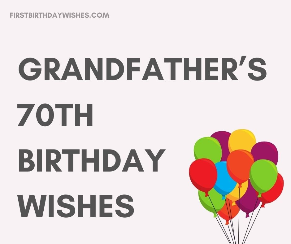 Grandfather's 70th Birthday Wishes