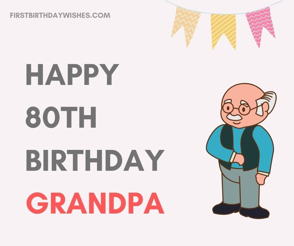 Grandfather's 80th Birthday Wishes
