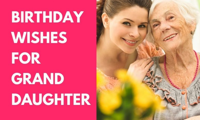 Birthday Wishes for Granddaughter