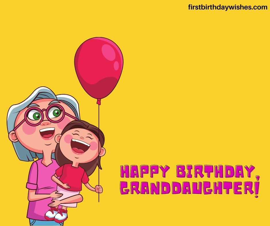 Happy Birthday wishes to Granddaughter