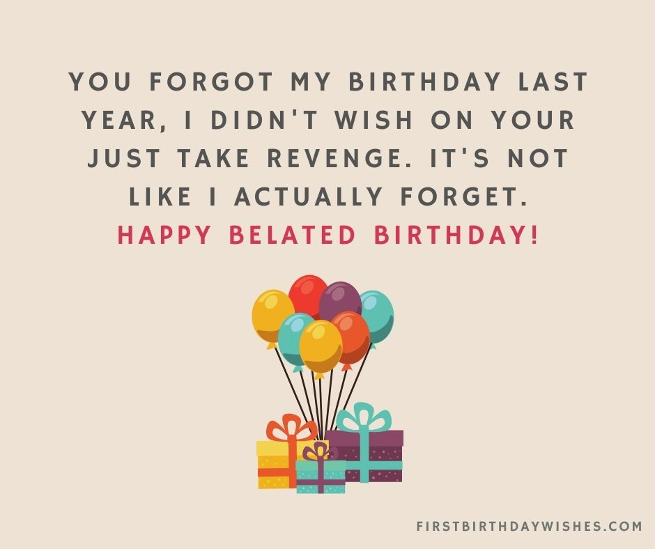 funny belated birthday wishes for friend