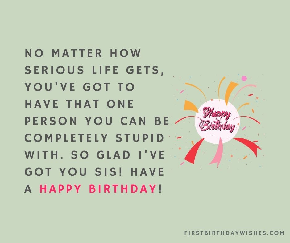funny birthday wishes for sister from brother